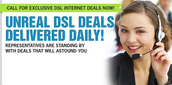 Unreal DSL Deals Delivered Daily!